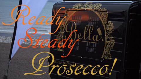 Ready, Steady, Prosecco!